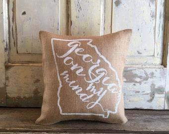 Burlap Pillow - Georgia on My Mind pillow | Georgia Pillow | Graduation Gift | Mothers Day Gift
