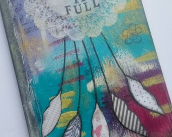 Be You Handpainted Lined Journal // Mixed Media, Original Art, Gift Idea