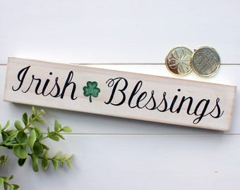 St Patricks day Sign~ Saint Patricks Day Sign~ St Pattys Day Decor~ Irish Blessings~ Irish Decor~ March Decor~ Rustic Decor~ Seasonal Sign