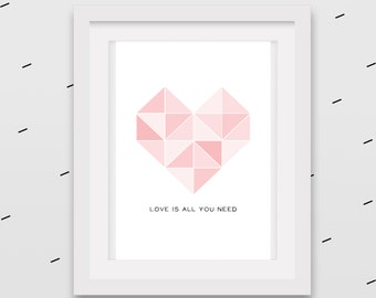 Pink ombre geo heart artwork - Scandi style -  'All you need is love' at the bottom - Instant download gift idea