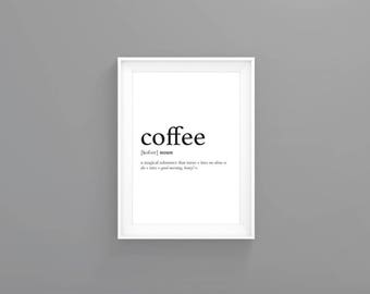 Coffee Definition Coffee Print Instant Download Printable Art Typography Poster Quote Print Motivational Prints Digital Print