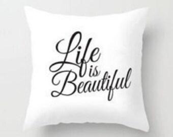 Beautiful Life Pillow