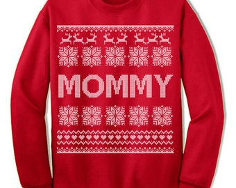 Mommy Ugly Christmas Sweatshirt. Mom To Be. Mother. Nordic. Expecting. Family Christmas. Sweater. Jumper. Ugly Christmas.