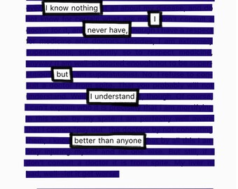 I Know Nothing-Blackout Poetry C-Print by Staunch Studio 8x10