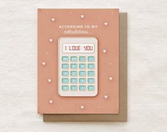 Cute I Love You Card, Anniversary Card, Nerdy Love Card, Card for Boyfriend, Card for Him for Husband, Valentine's Day Card - Calculator