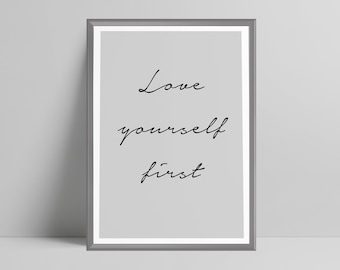 Various colours love yourself first print, positive, blush pink, grey, mustard, mint, quote, living room decor, office, gift, minimalistic