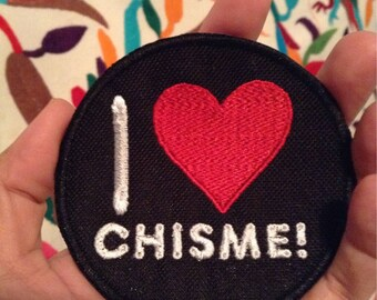 I Heart Chisme Iron On Patch