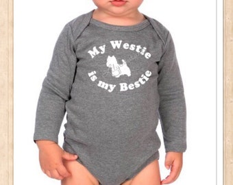 My Westie is my Bestie onesie
