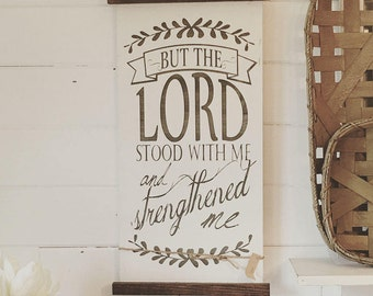 But the Lord stood with me scroll
