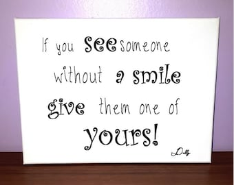Smiles - Vinyl on Canvas - Dolly Parton quote