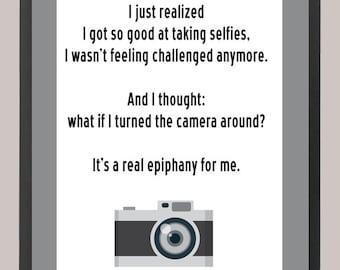 Lena Dunham's Girls Selfie Quote 11 x 14 Inspiration Print