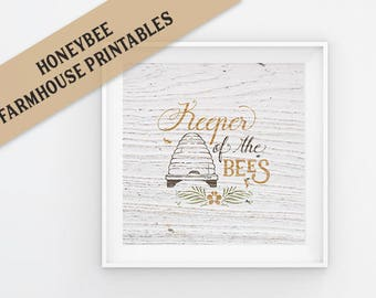 Keeper of the Bees Farmhouse Printable