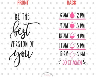 Be the best version of you SVG, Water bottle svg and dxf instant download, water tracker SVG for Cricut and Silhouette, Drink your water SVG