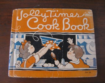 Vintage Jolly Times CookBook  1934  Marjorie Osborn  Children's Cookbook  Simple Recipes  Darling Illustrations  Collectible Gift  Display