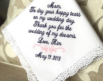 Wedding Gift for Mother of The Bride - Handkerchief -To Dry HAPPY  your tears- Wedding of my Dreams  weddings - Bridal Hankie - Hanky