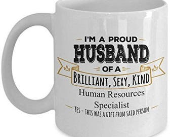 Human Resources Mugs - Human Resources Gifts - Anniversary Gift - Husband Coffee Mug -Birthday Gift- Wife to Husband gift