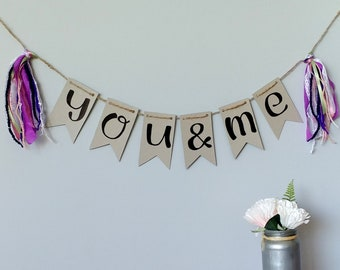 YOU & ME- Recycled kraft handlettered bunting banner with vintage fiber tassels- boho nursery decor, shabby chic kids decor, baby banner