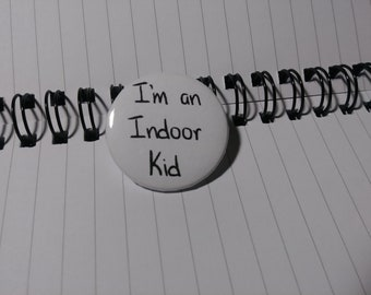 Pins : Indoor Kid