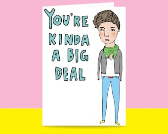 Greeting Card - You're Kinda A Big Deal | Valentine's Day Card | Romantic Card