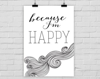 fine-art print poster BECAUSE I'M HAPPY