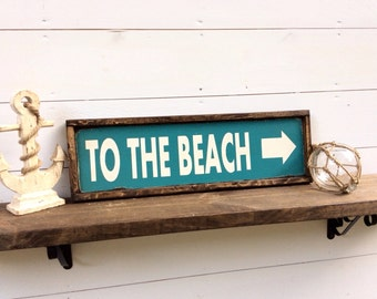 To The Beach Sign Beach Sign CUSTOM COLORS AVAILABLE