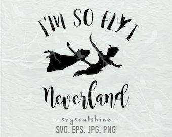 I'm so fly i neverland SVG File peter pan tinkerbell Silhouette Cut File Cricut Clipart Print Design Template Vinyl  wall decor, sticker