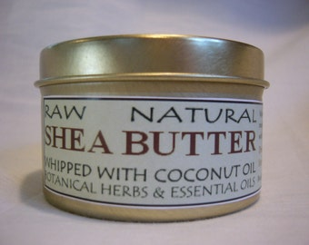 Raw Natural Shea Butter Whipped with Coconut Oil, Botanical Herbs & Essential Oils