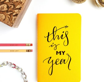 """This is My Year Yellow —Hand Lettered Minimalistic Journal/Notebook —5"""" x 8"""""""