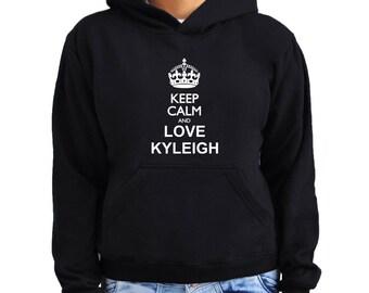 Keep calm and love Kyleigh Women Hoodie