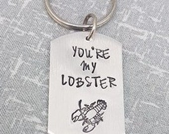 You're my Lobster Keyring - Friends Phoebe Quote