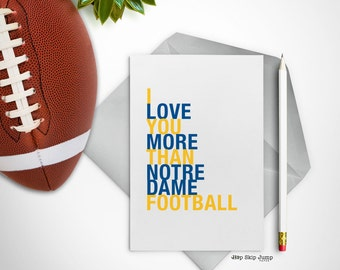 Mothers Day Card, Notre Dame Football Card, I Love You More Than Notre Dame Football, A2 Size Greeting Card, Free U.S. Shipping