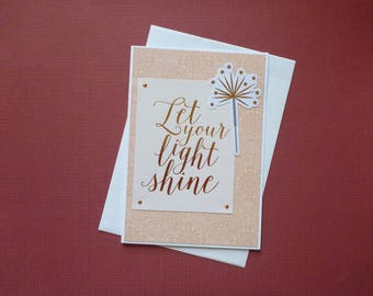 Let Your Light Shine Encouragement Card  FREE SHIPPING