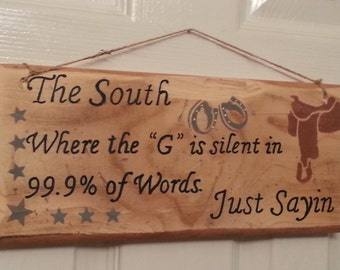 Quote about. South,  wood sign, reclaimed wood sign.  Hand painted wood quote sign