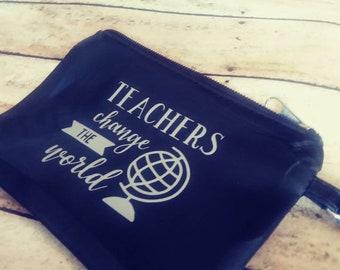 Teacher Change the World. Change Purse