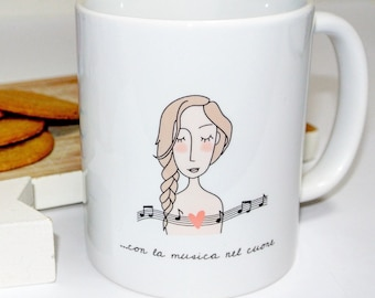 """Cup """"with music in the Heart"""""""