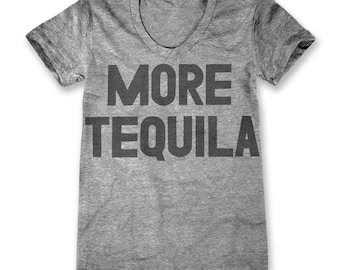 More Tequila (Women's)