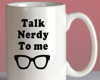 Talk nerdy to me decal, car decal, vinyl decal