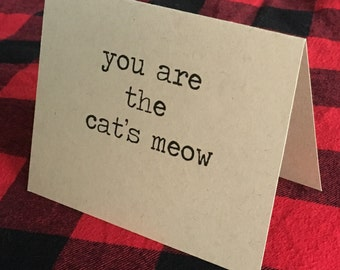 You are the cat's meow card