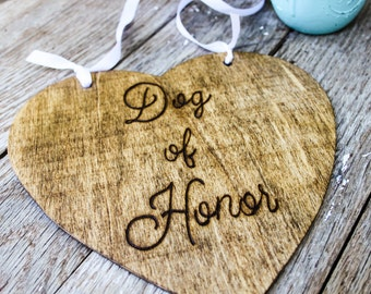 Dog of Honor - Wedding Photo Prop - Wedding Sign for Dogs