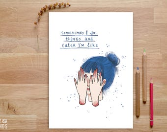 Quote Art Print, Pencil Illustration, Anxiety Awareness, Mental Health, Funny Quote Print, Pencil Drawnig, Girl Art, Awkward Quote, Feminism