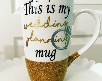 This is my wedding planning mug //  16oz tall latte mug