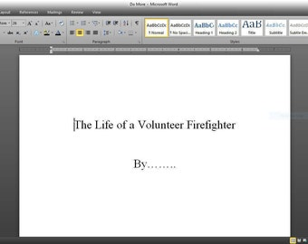 The Life of a Volunteer Firefighter
