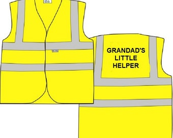 "Child Yellow Vests Printed ""GRANDAD'S LITTLE HELPER"" Reflective Waistcoat Hi Visibility"