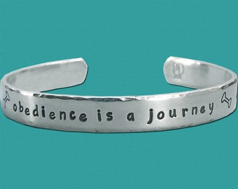 Dog Obedience Affirmation Bracelet - Hand Stamped Sterling Silver Cuff - obedience is a journey - Canine Obedience Jewelry