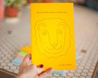 The Lion Who Wanted A Teddy Bear - Children's Story, bedtime story, kids, reading, book, zine, love