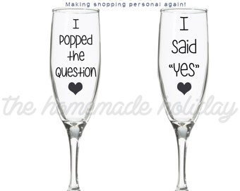Custom Engagement Champagne flutes I popped the question, I said yes engagment flutes