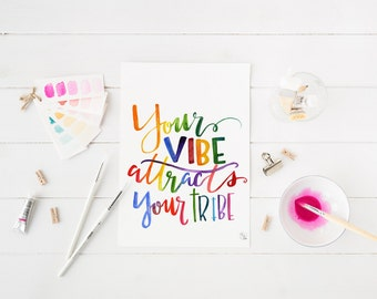 vibe attracts your tribe digital print