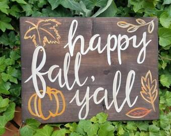 """Happy Fall Y'all - Wood Sign, 12""""x9"""""""