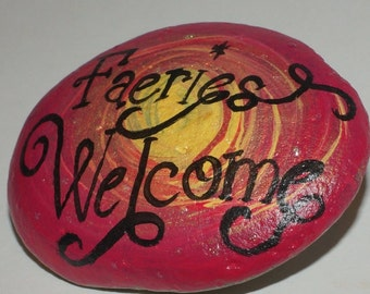 Painted Rock, Faeries Welcome