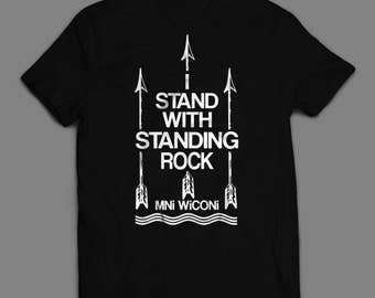 I Stand With Standing Rock T-shirt (S-XXL) #NoDAPL  ++ Includes a free RESIST button! ++